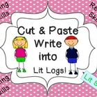 Cut and Paste Lit Skills Write into Lit Logs
