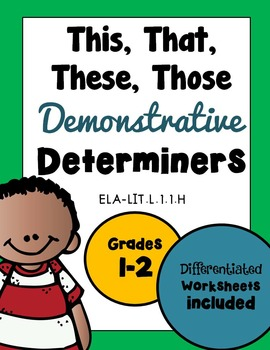 The Best of Teacher Entrepreneurs II: DETERMINERS: THIS THAT THESE ...