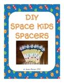 DIY Space Man Writing Spacers