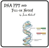 DNA PowerPoint and Fill-in Notes