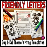 DOG THEME ELA WRITING FRIENDLY LETTERS - JOURNAL ACTIVITY