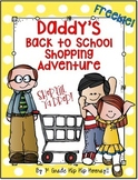 Daddy's Back to School Shopping Adventure...Freebie!!