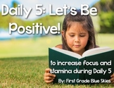 Daily 5 Let's Focus on {Positive Behavior} Printables