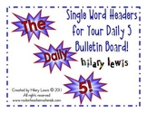 Daily 5 Single Word Bulletin Board Headers-FREEBIE