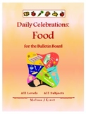 Daily Celebrations: Food (Bulletin Board)