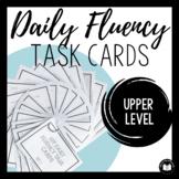 Daily Fluency Task Cards (Upper Set #1)