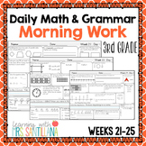 Daily Math and Grammar Morning Work Third Grade - Weeks 21-25