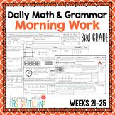 Daily Math and Grammar Morning Work Third Grade - Weeks 21-25