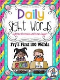 Daily Sight Words {Fry's First 100 Words With Picture Support}