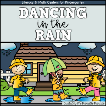 Dancing in the Rain! {April Literacy & Math Centers for Kindergarten}