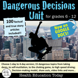 Health Unit: Dangerous Decisions - Help Teens Realize Risk