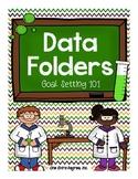 Data Folders: Goal Setting 101