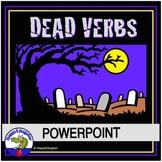 Dead Verbs PowerPoint