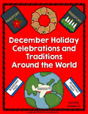 Winter (December) Holiday Celebrations and Traditions Arou