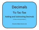 Decimals Tic-Tac-Toe - Adding and Subtracting Decimals