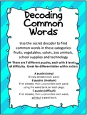 Decoding Common Words Using Secret Decoder