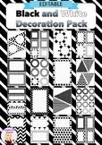 Editable Decoration Pack - Black & White