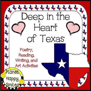 Deep in the Heart of Texas ~ Reading, Writing, Poetry, and