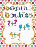 Delightful Doubles - A Mental Math Doubles Strategy Unit
