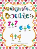 Delightful Doubles - A Mental Math Doubles Strategy Unit