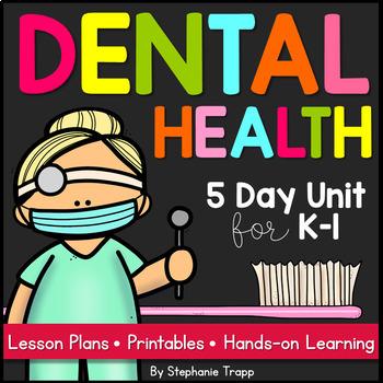 Dental Health: A Week-long Unit for Kindergarten and First Grade