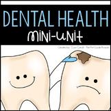 Dental Health Mini Unit ~ Brusha, Brusha, Brusha!