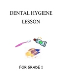 Dental Hygiene Lesson for Grade 1 HFLE