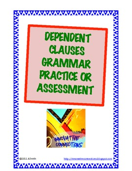 Dependent Clauses Test & Key: Adjective, Adverb, and Noun Clauses