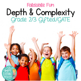Depth and Complexity Foldable Fun! Enrichment for Gifted Students