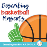 Describing NBA Mascots (Basketball Speech Therapy)