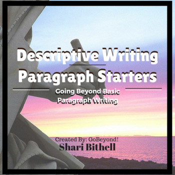 Descriptive Writing Paragraph Starters