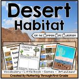 Desert Habitat for the Common Core Classroom