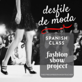 La Ropa Spanish Clothing Unit project: Class Fashion Show