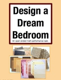 Design a Dream Bedroom: Open Ended Performance Task Math P