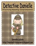 Detective Danielle Common Core Reading Comprehension