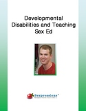 Developmental Disabilities and Teaching Sex Ed Booklet