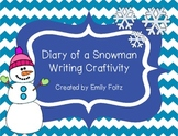 Diary of a Snowman Winter Writing Project and Craftivity...CUTE!
