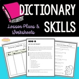 Dictionary Skills Lesson Plans & Worksheets