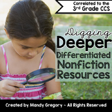 Digging Deeper: Differentiated Nonfiction Resources for 3rd Grade