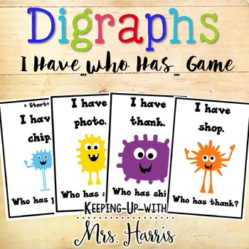 Digraph I have...Who has...