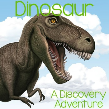Dinosaur: A Discovery Adventure