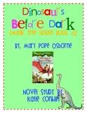 Dinosaurs Before Dark (Magic Tree House #1) Novel Study