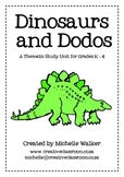Dinosaurs and Dodos Thematic Unit