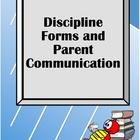 Discipline Forms and Parent Communication