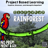 Project Based Learning: Discovery in the Rainforest!