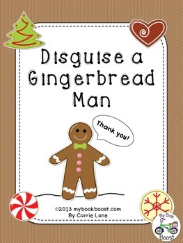https://www.teacherspayteachers.com/Product/Disguise-a-Gingerbread-Man-993321