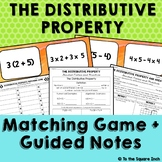 Distributive Property *Guided Notes & Matching Game*