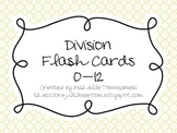 Division Flash Cards: 0-12 Facts