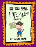 "Do You Speak Pirate? {Teaching ""ar""}"