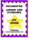 Documenting Common Core Standards - 4th Grade